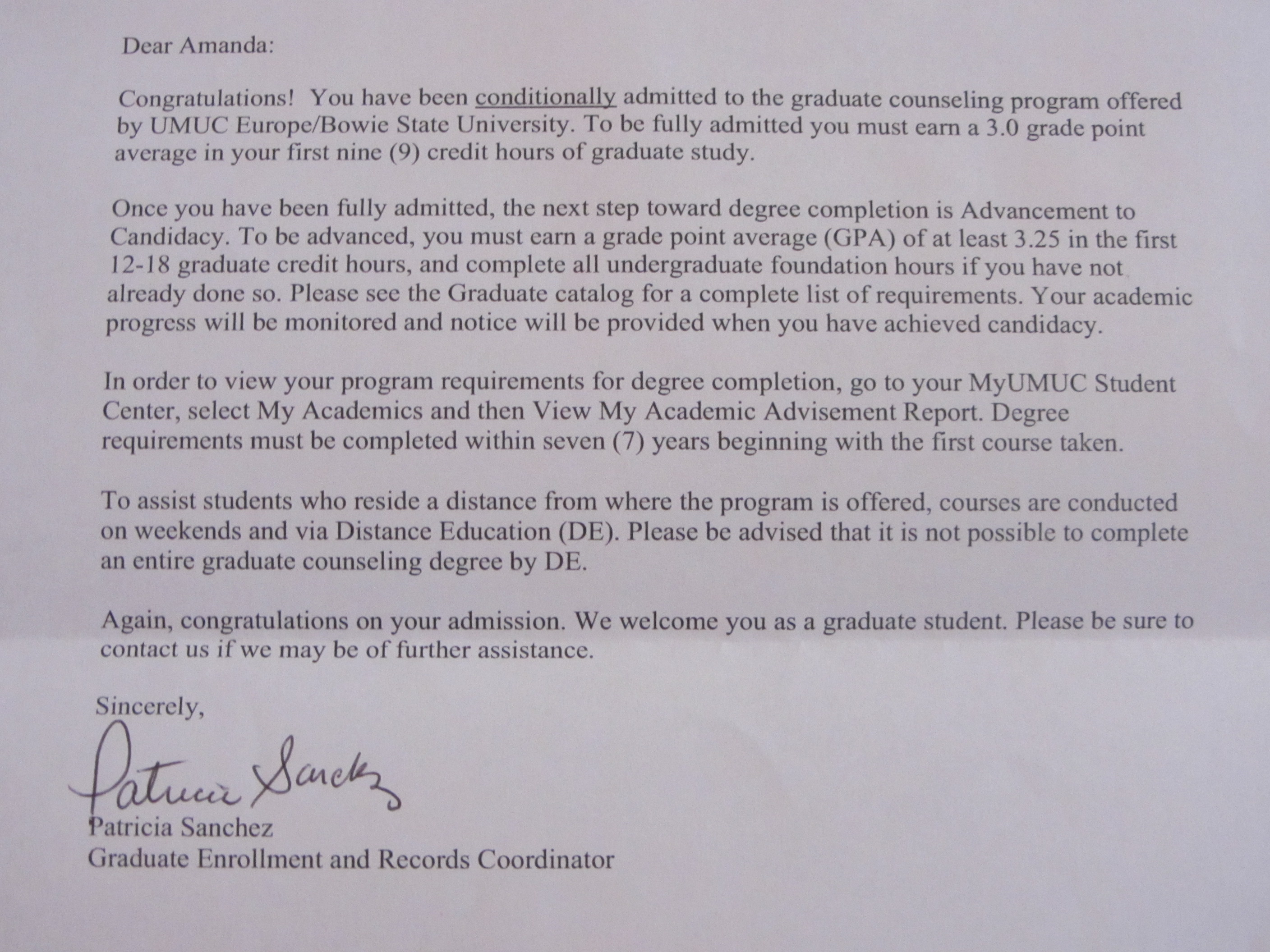 My letter conditionally admitting me to grad school.