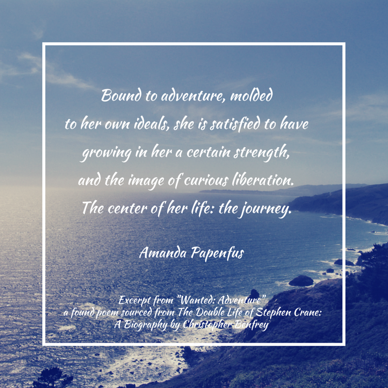 Wanted Adventure poem excerpt by Amanda Papenfus