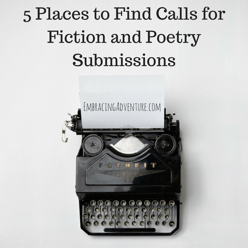 5 Places to Find Calls for Fiction and Poetry Submissions