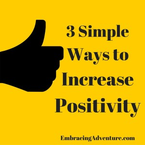 3 simple ways to increase positivity Image created with Canva.com